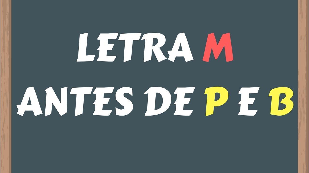 Conhecido 📌LETRA M ANTES DE P E B (Dica) - YouTube NS06