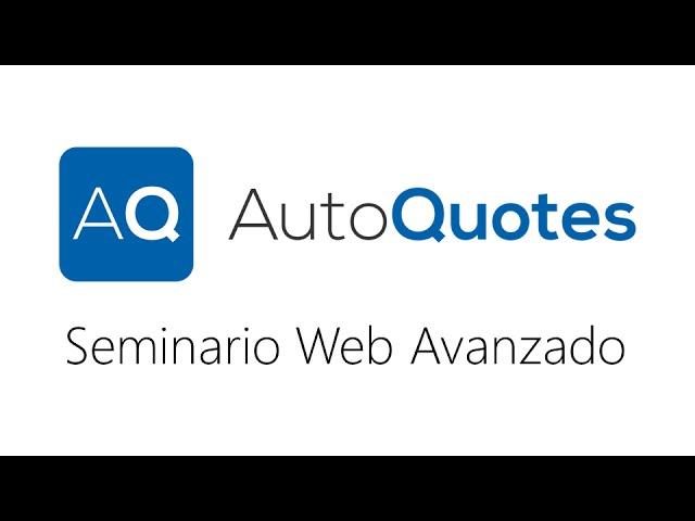 Seminario Web Avanzado de AutoQuotes