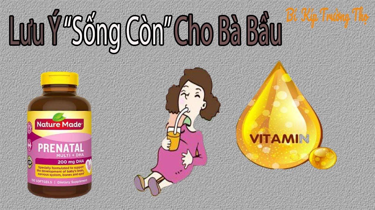 Chuyên Gia tiết lộ : Bà Bầu có nên Uống Vitamin Tổng Hợp Không ???