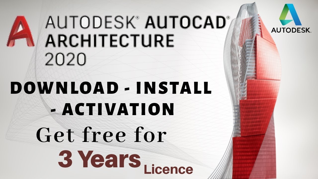 Autodesk AutoCAD Architecture 2020: Download Install & Activation - 3 Years  free Licence