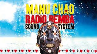 Manu Chao - Bienvenida A Tijuana (Live)