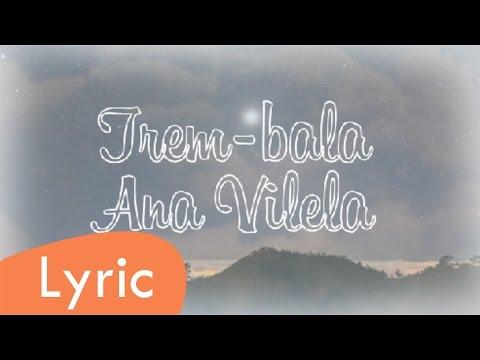 Trem-bala - Ana Vilela (LYRIC)