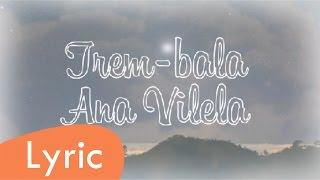 Baixar Trem-bala - Ana Vilela (LYRIC)
