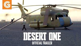 Desert One | Official Trailer