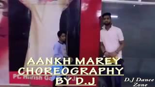 SIMMBA _ AANKH MAREY DANCE VIDEO _ CHOREOGRAPHY BY D J
