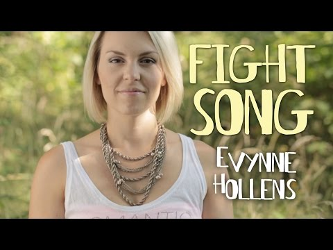 Rachel Platten - Fight Song (Cover) by Evynne Hollens