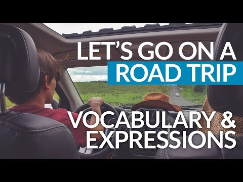 Learn Real English: Let's go on a road trip!