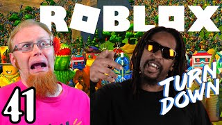 TURN DOWN FOR ROBLOX ~ Roblox Part 41 ~ Mo Streams