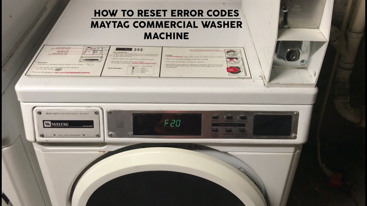 How to Reset and Clear Error Codes (F20) in MAYTAG Commercial Coin Operated  Washer