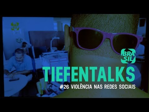 Tiefentalks #26 | Violência Nas Redes Sociais