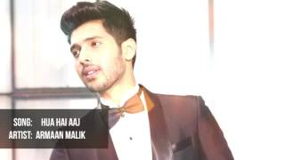 Hua Hai Aaj Pehli Baar | Armaan Malik Unplugged Version.