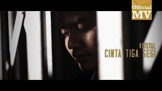 Kristal - Cinta Tiga Segi (Rakaman Baru) (Official Music Video)