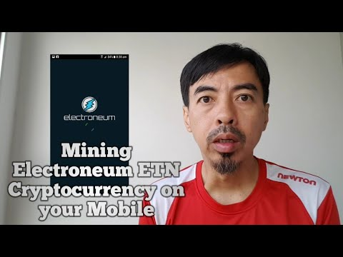 Mining Electroneum ETN Cryptocurrency On Your Mobile