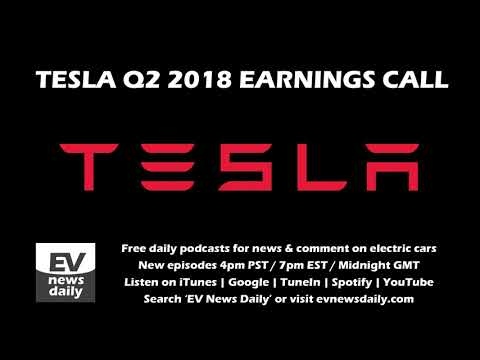 TESLA Q2 2018 Earnings Call | Model 3 Production, Autopilot 3.0, New Gigafactories and lots more!