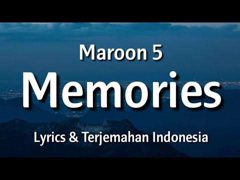 Maroon 5 - Memories (Lyrics & Terjemahan Indonesia)