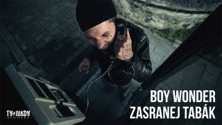 Boy Wonder - Zasranej tabák (Video by Dark Hand)