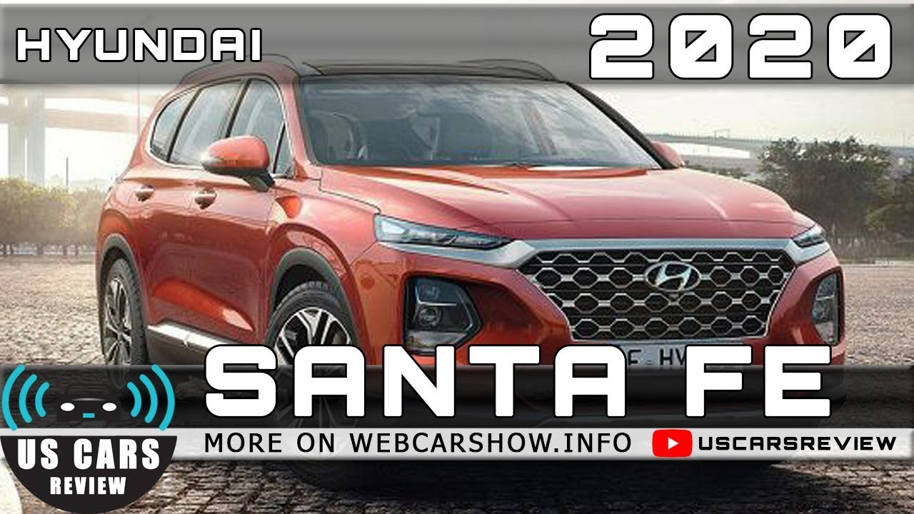 2020 Hyundai Santa Fe Review Release Date Specs Prices