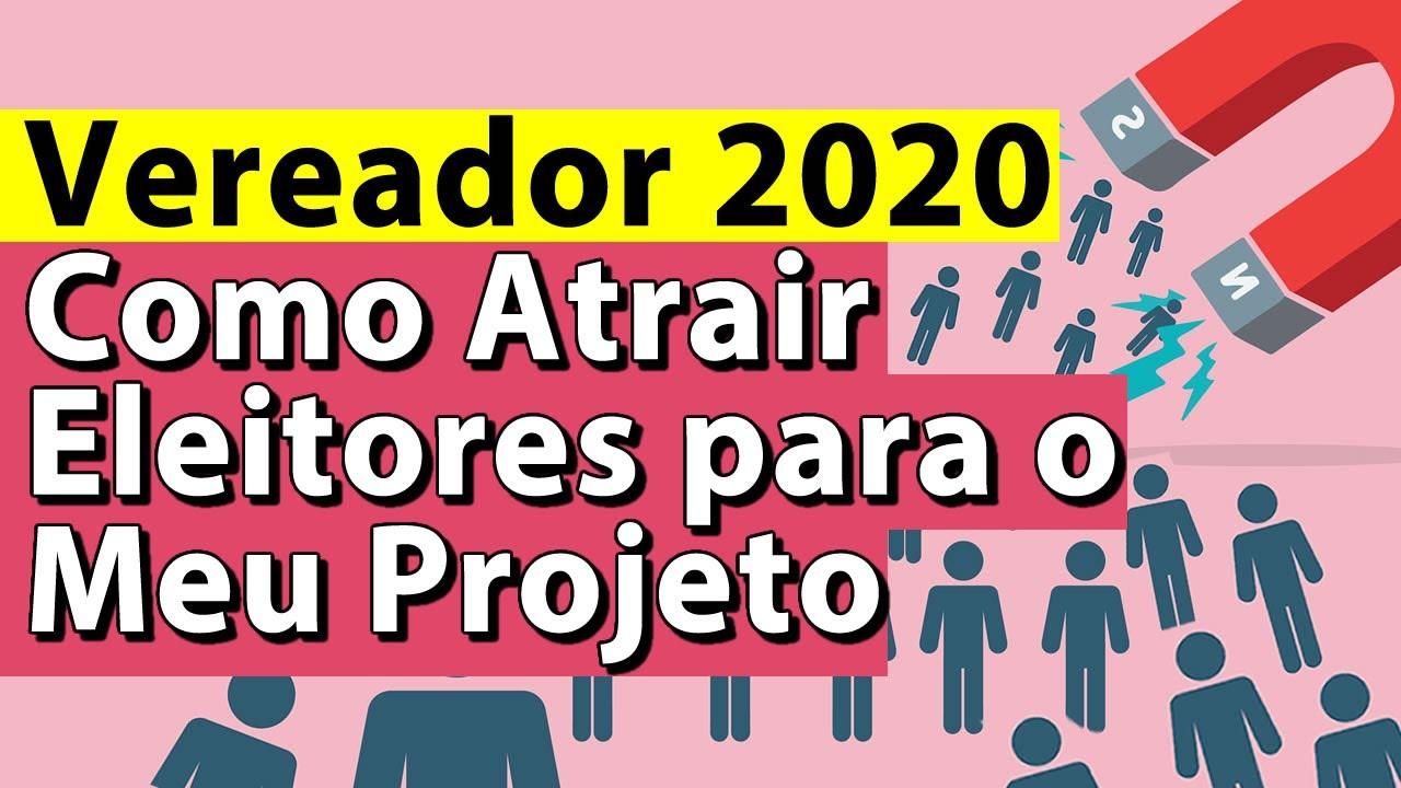 Vereador 2020 Como Atrair Eleitores para o Meu Projeto | Anderson Alves