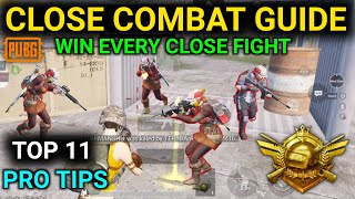 HOW TO WIN EVERY CLOSE COMBAT FIGHTS IN PUBG MOBILE | TOP 11 TIPS & TRICKS | COMPLETE GUIDE