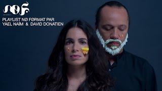 Playlist NØ FØRMAT par Yael Naïm & David Donatien