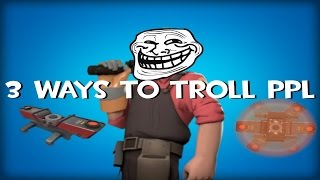 TF2 3 Ways to Troll Players using Teleporters