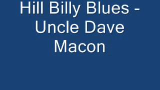 Hill Billy Blues - Uncle Dave Macon