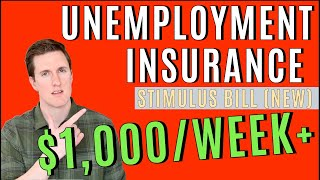 Stimulus Unemployment Insurance Benefits ($1,100+/Week!) - EVERYTHING You Need to Know