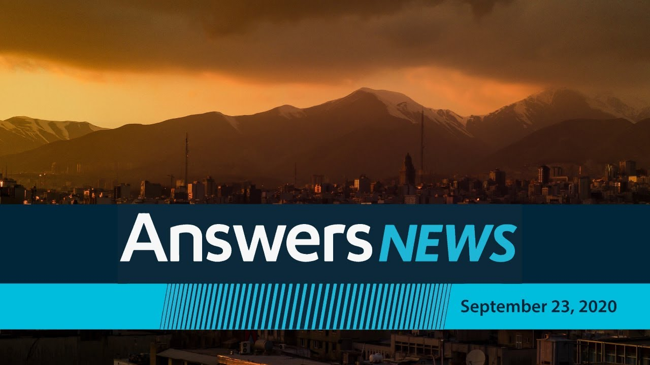 Good News In Iran - Answers News: September 23, 2020