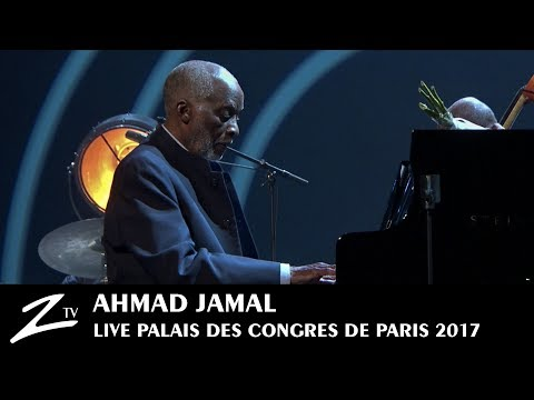 Ahmad Jamal  Autumn Leaves  Palais des Congrès Paris 2017  LIVE HD