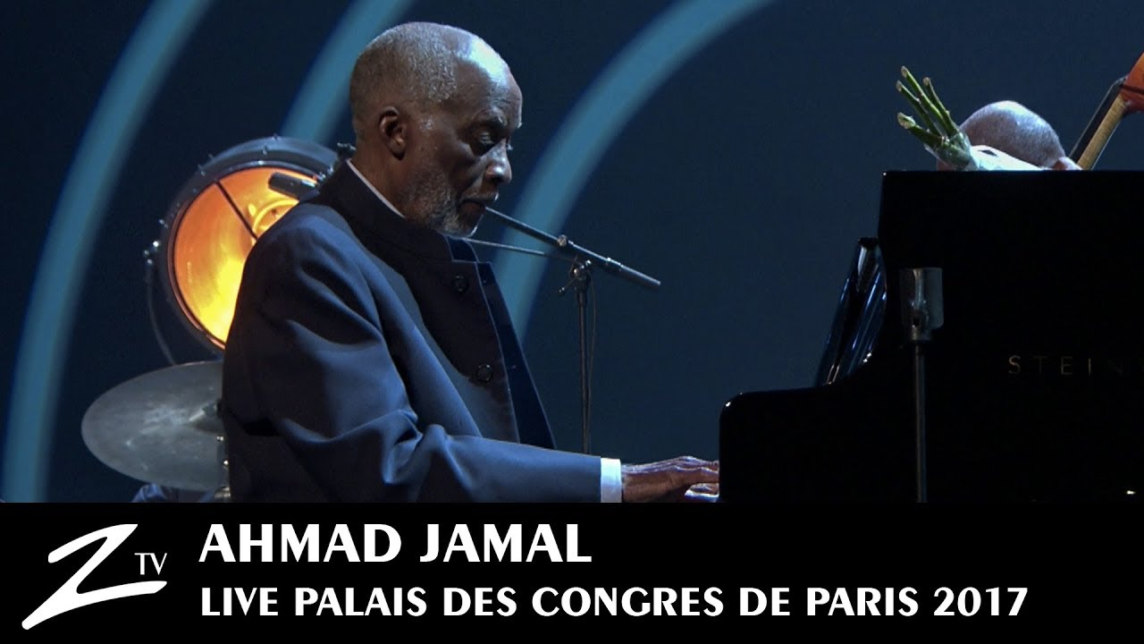 Ahmad Jamal | Autumn Leaves | Palais des Congrès Paris 2017 - LIVE HD