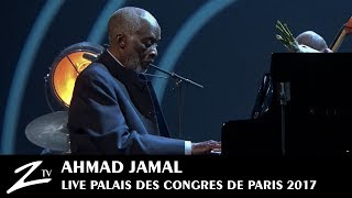Ahmad Jamal - Autumn Leaves - Palais des Congrès Paris 2017 - LIVE HD