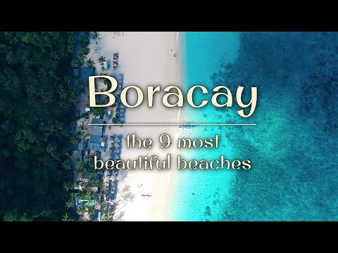 Boracay Island 2020 - the 9 most beautiful beaches to visit