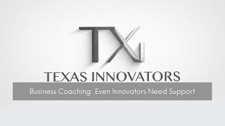 Driving Innovation, Part Seven | Business Coaching: Even Innovators Need Support