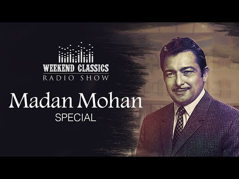 Weekend Classic Radio Show | Madan Mohan Special | मदन मोहन स्पेशल | HD Songs | Rj Ruchi