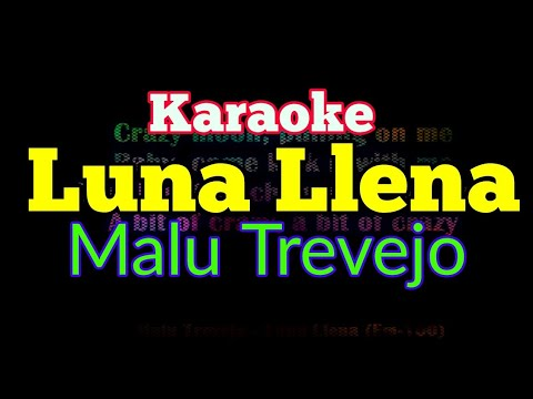 [Karaoke] Malu Trevejo - Luna Llena (Lyrics Video)