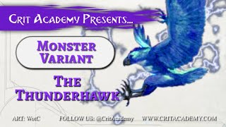 Crit Academy Presents Monster Variant Thunderhawk