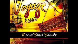 Voyage Riddim Mix