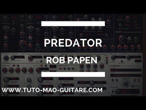 Tuto Predator Rob Papen GRATUIT Et Complet