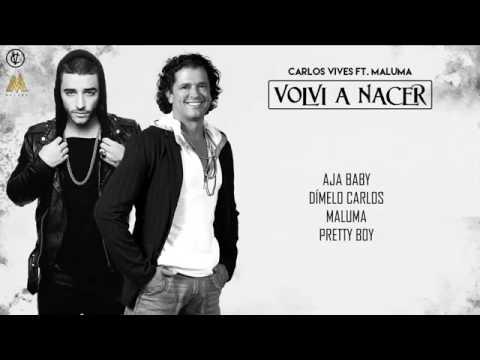Volvi A Nacer - Carlos Vives Ft. Maluma Video Letra