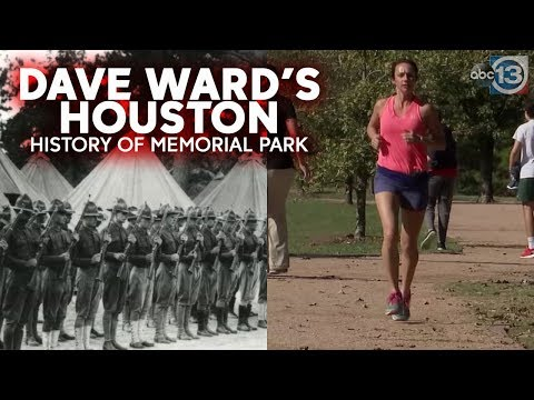 Memorial Park: From WWI training field to runner's destination   Dave Ward's Houston