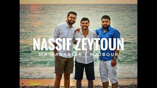 Nassif Zeytoun - Ma wadaatak / Majbour COVER ناصيف زيتون - ما ودعتك/ مجبور
