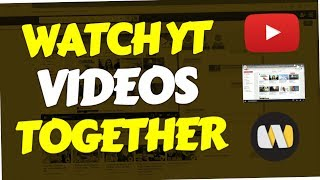How to watch Youtube videos together with friends (at the same Time | Watch2Gether online)