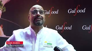 Masterchef Tarek offers his take on Gulfood evolving every year, and this year's safest edition