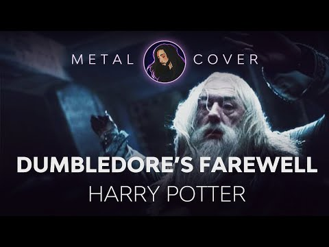 Dumbledore's Farewell [Harry Potter and the Half-Blood Prince OST Metal Cover] mp3