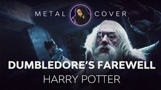 Dumbledore's Farewell [Harry Potter and the Half-Blood Prince OST Metal Cover]