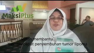 Testimoni Proassaudah Mempercepat Penyembuhan Tumor Lipoma