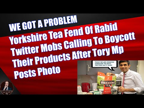 Yorkshire Tea Fend Of Rabid Twitter Mobs Calling To Boycott Their Products After Tory Mp Posts Photo