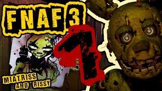 FNAF 3 Он слишком шустрый 1 Миёк у руля хоррор Five Night s at Freddy s 3