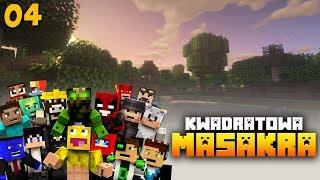 KWADRATOWA MASAKRA - Minecraft | #04 | Będzie WOJNA ??