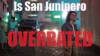 connectYoutube - IS SAN JUNIPERO OVERRATED || BLACK MIRROR